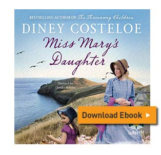 Diney Costeloe - Miss Marys Daughter